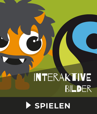 Interaktive Bilder Fair Trade Games